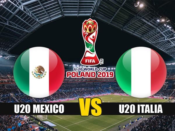 Nhận định U20 Mexico vs U20 Italia, 23h00 ngày 23/05