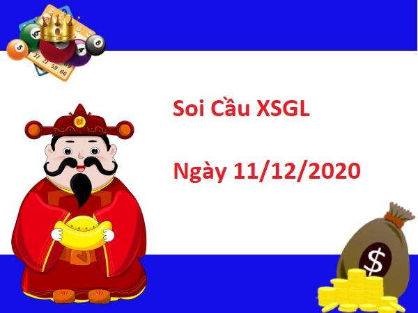 Soi cầu XSGL 11/12/2020