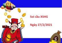 Soi cầu XSHG 27/2/2021