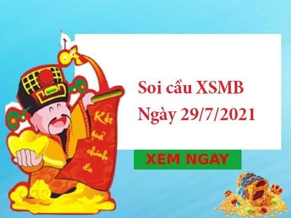 Soi cầu XSMB 29/7/2021