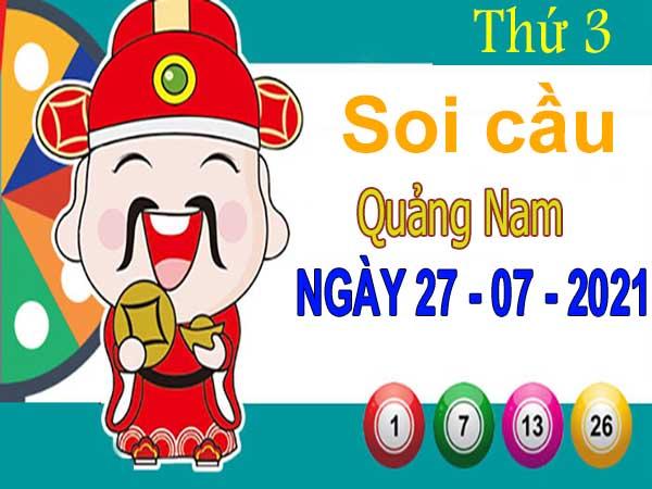 Soi cầu XSQNM ngày 27/7/2021 - Soi cầu đài xổ số Quảng Nam thứ 3