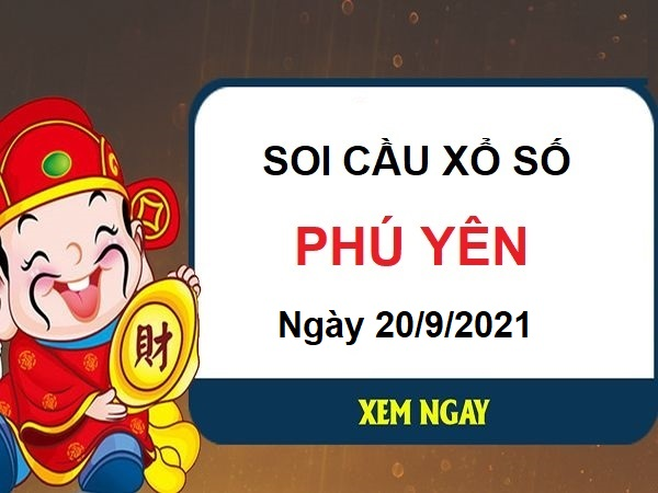 Soi cầu xổ số Phú Yên ngày 20/9/2021